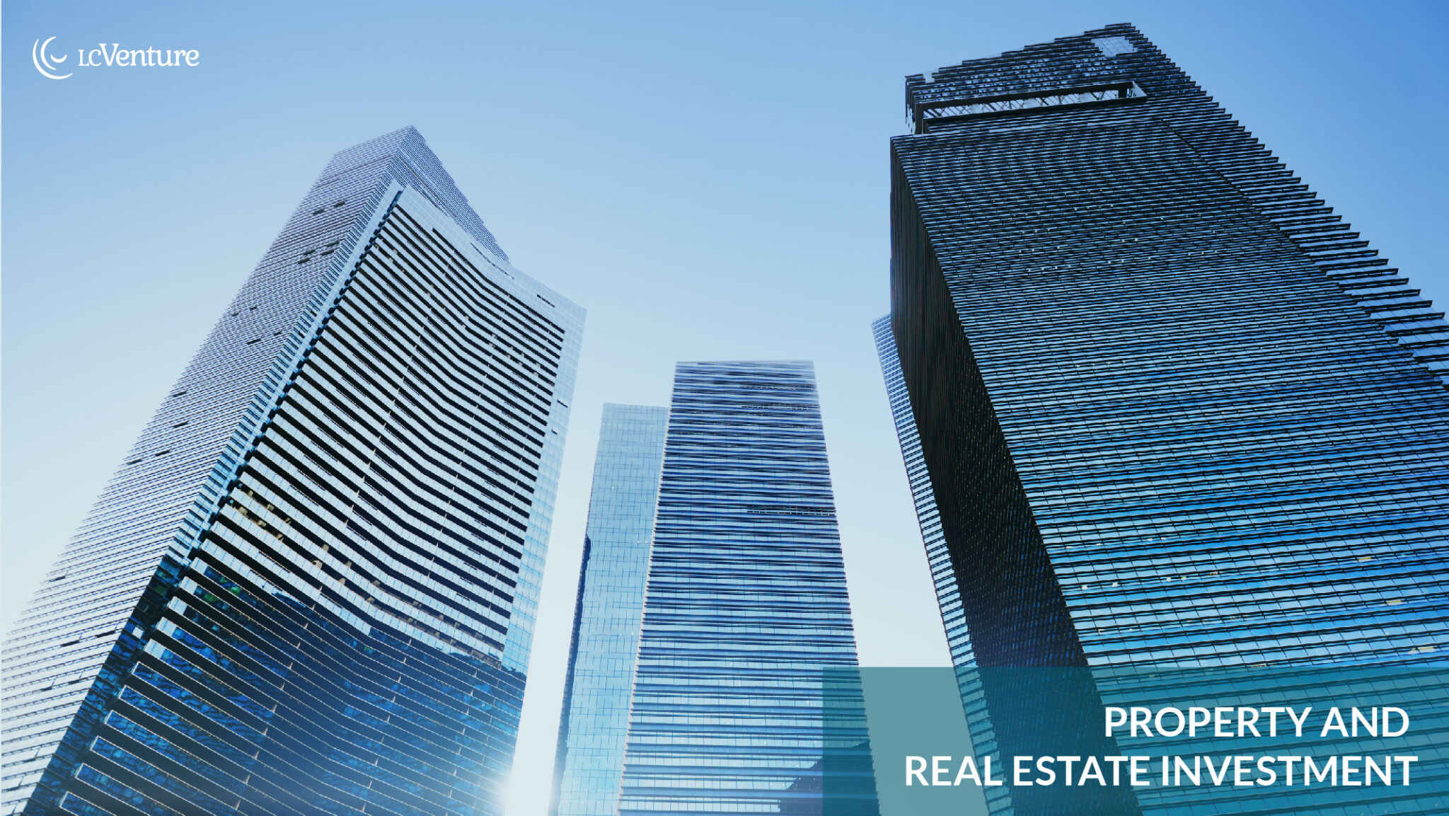 LC Venture Property Real Estate Investment